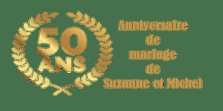Suzanne et Michel - 50e anniversaire de mariage billets