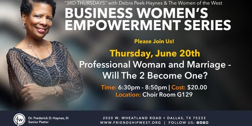 Business Women's Empowerment Series: Professional Woman & Marriage