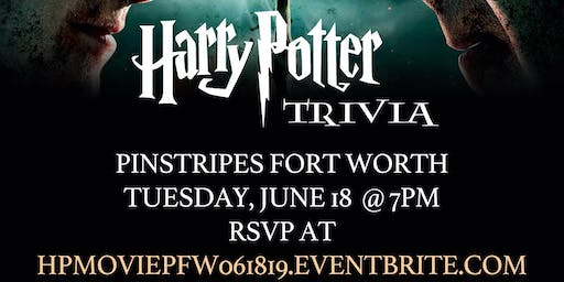 Harry Potter Movie Trivia at Pinstripes Fort Worth