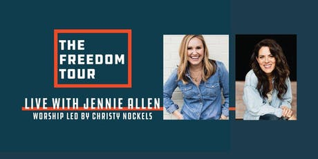 Freedom Tour with Jennie Allen and Christy Nockels - Montgomery tickets