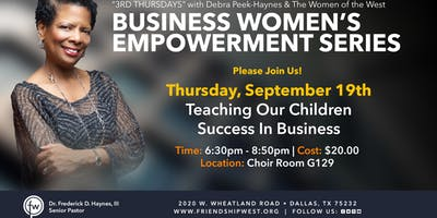Business Women's Empowerment Series - Teaching Our Children Success In Business