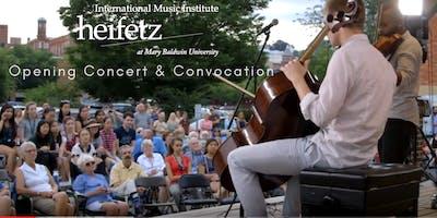 Heifetz Festival of Concerts: Opening Concert & Convocation