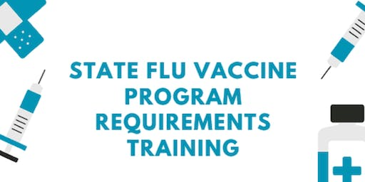 State Flu Vaccine Program Requirements Training for Public Health Centers