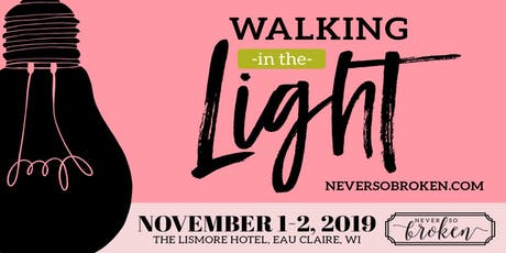 Walking in the Light Women's Conference tickets