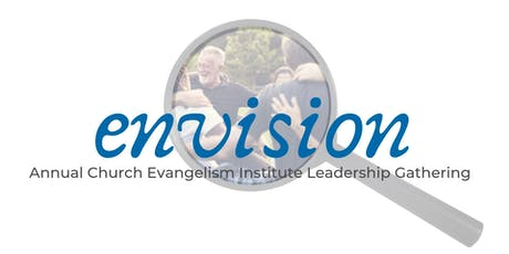 Envision: Annual Church Evangelism Institute Leadership Gathering tickets
