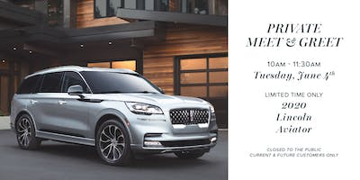 Private Meet & Greet - 2020 Lincoln Aviator