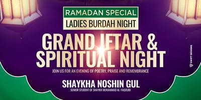 Ladies Grand Iftar & Fundraiser (Saturday 25th May | 7PM)