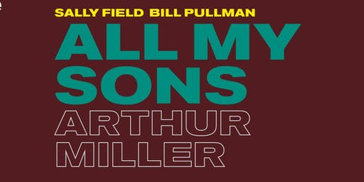 NT Live Encore - All My Sons by Arthur Miller