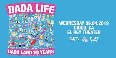 DADA LIFE • DADA LAND 10 YEARS TOUR - Chico, CA
