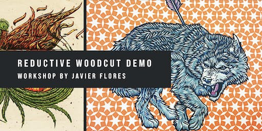 Reductive Woodcut Demo with Javier Flores