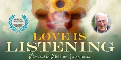 Love, Listening and Presence alongside Dementia