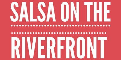 Salsa on the Riverfront