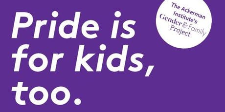 PRIDE IS FOR KIDS, TOO! tickets