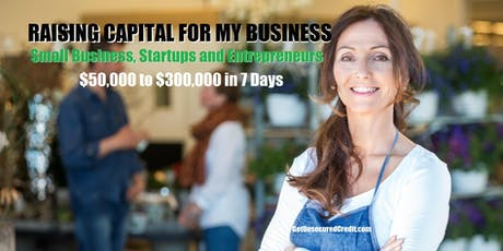 Raising Capital for My Business - Milwaukee, WI tickets