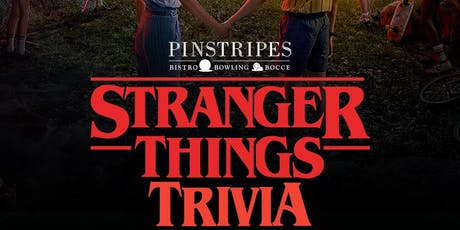 Stranger Things Trivia at Pinstripes Overland Park tickets