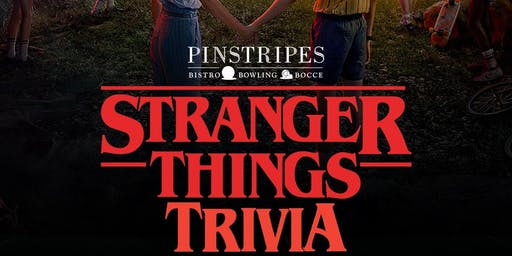 Stranger Things Trivia at Pinstripes Overland Park
