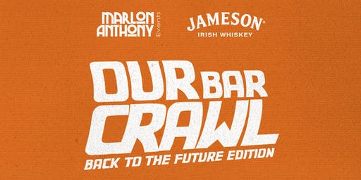 Our Bar Crawl - Back To The Future Edition