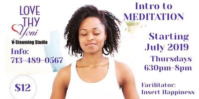 Intro to Meditation JULY 18