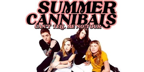 SUMMER CANNIBALS tickets