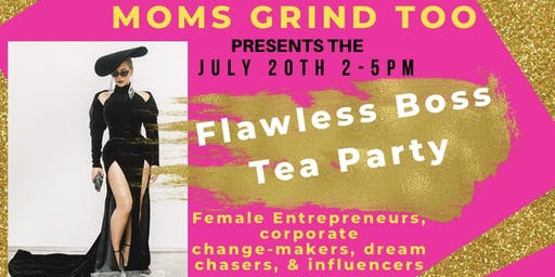 Flawless Boss Tea Party
