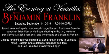 An Evening at Versailles with Benjamin Franklin tickets