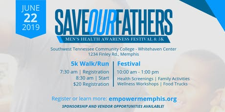 Save Our Fathers Men's Health Awareness Festival & 5k tickets