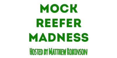 Mock Reefer Madness