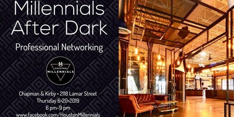 Millennials After Dark - Professional Networking tickets