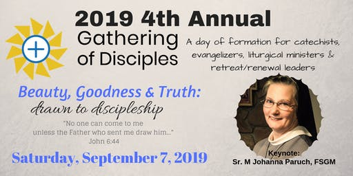 4th Annual Gathering of Disciples