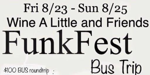 FUNK FEST VA BEACH BUS TRIP 8/23-8/25