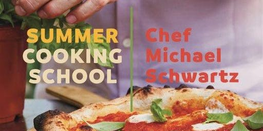 Make Pizza with Chef Michael Schwartz!