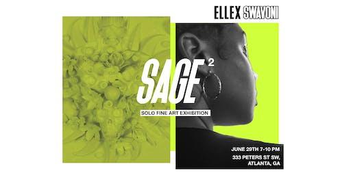 SAGE² - Solo Fine Art Exhibition by Ellex Swavoni