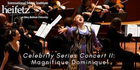 Heifetz Festival of Concerts: Celebrity Series (07/12/19) tickets