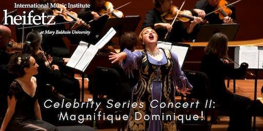 Heifetz Festival of Concerts: Celebrity Series (07/12/19)