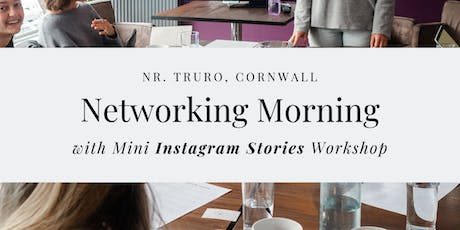 Networking Morning with Instagram Stories Workshop tickets