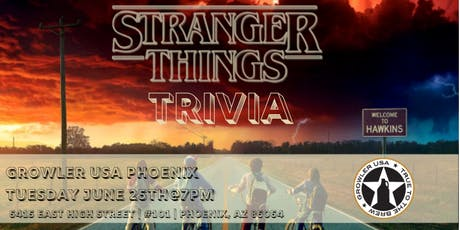 Stranger Things Trivia at Growler USA Phoenix tickets