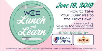 Lunch & Learn ~ How to Take You're Business to the Next Level~