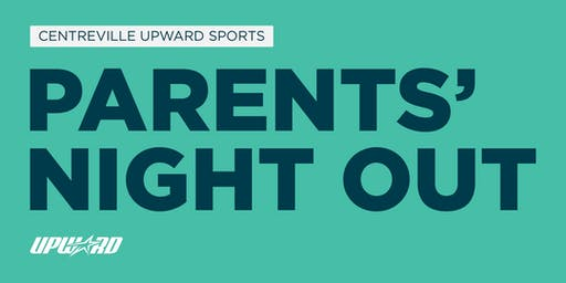 Parents' Night Out: July 20