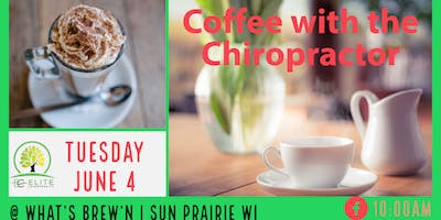 Coffee with the Chiropractor