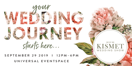 Must Be Kismet - South Asian Wedding Show Sept 2019 tickets