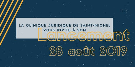 Lancement de la Clinique juridique de Saint-Michel billets