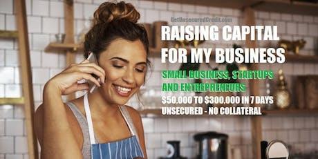 Raising Capital for My Business - San Antonio, TX tickets