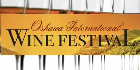 Oshawa International Wine Festival 2019 tickets