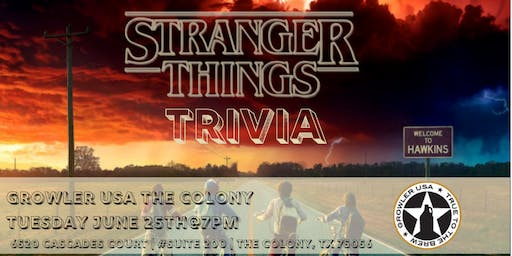 Stranger Things Trivia at Growler USA The Colony