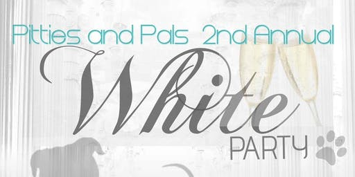 Pitties and Pals 2nd Annual White Party