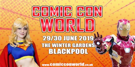 Comic Con World - Blackpool 2019 tickets