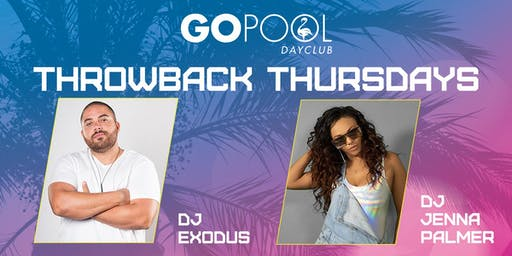 Throwback Thursdays at Flamingo GO Pool - FREE GUESTLIST
