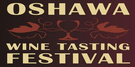 Oshawa Wine Festival - Try and Buy tickets