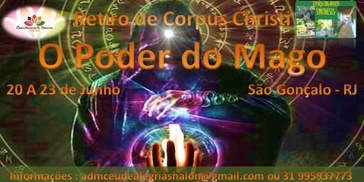 Retiro de Corpus Christi - O Poder do Mago ( Ayahuasca e Despertar do Guerreiro )