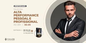 [São Paulo/SP] Palestra Alta Performance Pessoal e...
